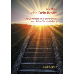 Lebe Dein Bestes als Buch von Lutz Müller