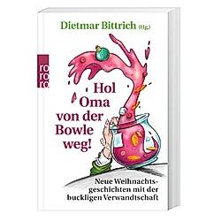 Hol Oma von der Bowle weg! - Buch