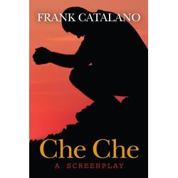 Che Che: eBook von Frank Catalano