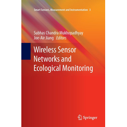 Wireless Sensor Networks and Ecological Monitoring als Buch von