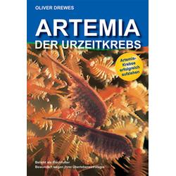 Artemia - Der Urzeitkrebs als Buch von Oliver Drewes