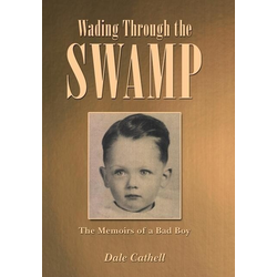 Wading Through the Swamp als Buch von Dale Cathell