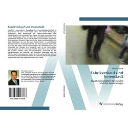 Fabrikverkauf und Innenstadt als Buch von Christian Steidl