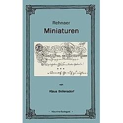 Rehnaer Miniaturen. Klaus Bollensdorf  - Buch
