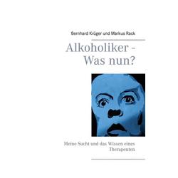 Alkoholiker - Was nun?