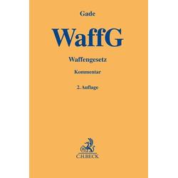 Waffengesetz als Buch von Gunther Dietrich Gade