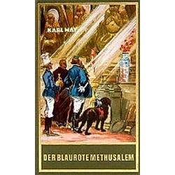 Der blaurote Methusalem. Karl May  - Buch