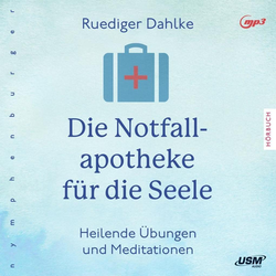 Notfallapotheke für die Seele als Hörbuch CD von Rüdiger Dahlke