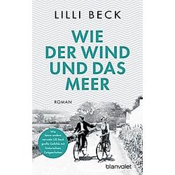 Wie der Wind und das Meer. Lilli Beck  - Buch