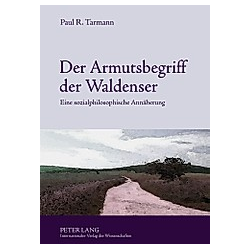 Der Armutsbegriff der Waldenser. Paul R. Tarmann  - Buch