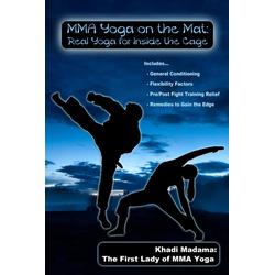 MMA Yoga On The Mat: eBook von Khadi Madama
