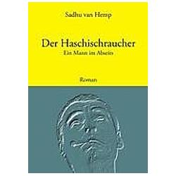 Der Haschischraucher. Sadhu van Hemp  - Buch