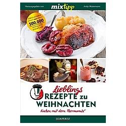 mixtipp: Lieblingsrezepte zu Weihnachten