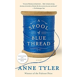 A Spool of Blue Thread. Anne Tyler  - Buch