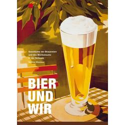Bier und wir als Buch von Matthias Wiesmann