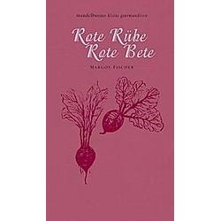 Rote Rübe / Rote Bete