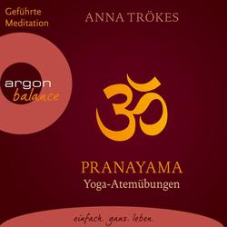 Pranayama - Yoga-Atemübungen