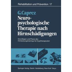 Neuropsychologische Therapie nach Hirnschädigungen: eBook von Gaudenz Caprez