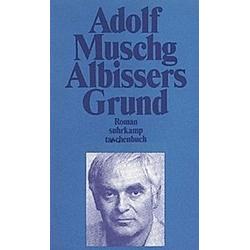 Albissers Grund. Adolf Muschg  - Buch