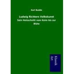 Ludwig Richters Volkskunst als Buch von Karl Budde
