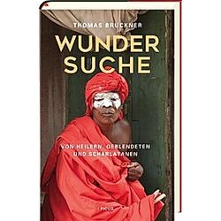 Wundersuche. Thomas Bruckner  - Buch