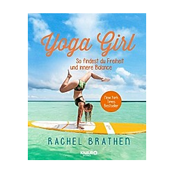 Yoga Girl. Rachel Brathen  - Buch