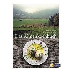 Das Almenkochbuch. Cordula Flegel  - Buch
