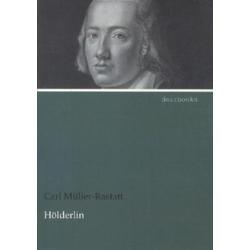 Hölderlin als Buch von Carl Müller-Rastatt