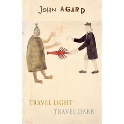 Travel Light Travel Dark: eBook von John Agard