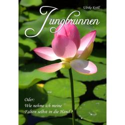 Jungbrunnen: eBook von Ulrike Kröll