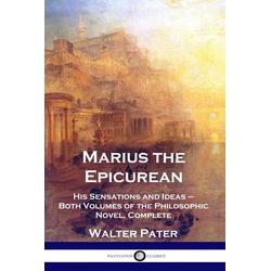 Marius the Epicurean als Buch von Walter Pater