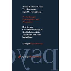 Psychotherapie Lebensqualität und Prophylaxe: eBook von