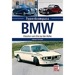 BMW. Halwart Schrader  - Buch
