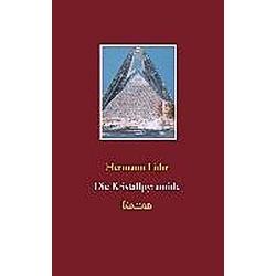 Die Kristallpyramide. Hermann Lühr  - Buch