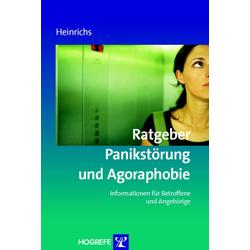 Ratgeber Panikstörung und Agoraphobie (Reihe: Ratgeber zur Reihe Fortschritte der Psychotherapie Bd. 14): eBook von Nina Heinrichs