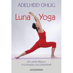 Luna-Yoga: eBook von Adelheid Ohlig