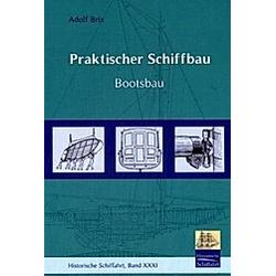 BRIX-BOOTSBAU. Adolf Brix  - Buch