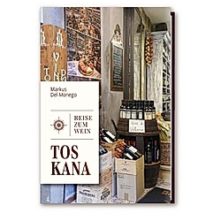 Reise zum Wein - Toskana - Buch