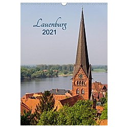 Lauenburg 2021 (Wandkalender 2021 DIN A3 hoch)