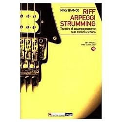 Riff arpeggi strumming per chitarra elettrica  Electric Guitar. Miky Bianco  - Buch