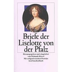 Briefe der Liselotte von der Pfalz. Liselotte von der Pfalz  - Buch