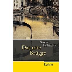 Das tote Brügge. Georges Rodenbach  - Buch