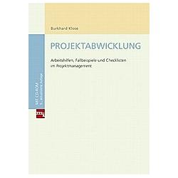 Projektabwicklung  m. CD-ROM. Burkhard Klose  - Buch