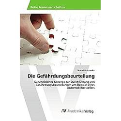 Die Gefährdungsbeurteilung. Marcel Sicheneder  - Buch