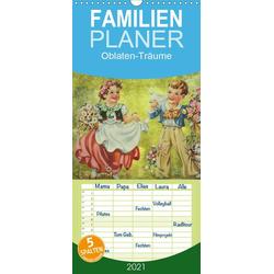Oblaten-Träume - Familienplaner hoch (Wandkalender 2021  21 cm x 45 cm hoch)