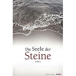 Die Seele der Steine. Peggy Langhans  - Buch