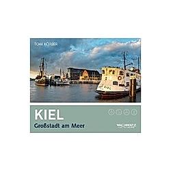 Kiel. Tom Körber  - Buch