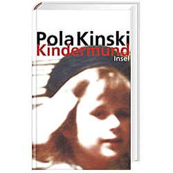 Kindermund. Pola Kinski  - Buch
