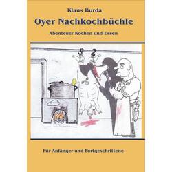 Oyer Nachkochbüchle als Buch von Klaus Burda