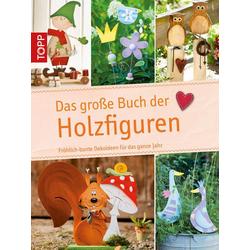 Das große Buch der Holzfiguren